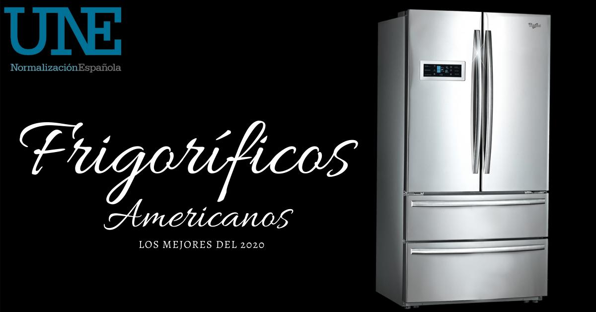 Mejores frigorificos americanos