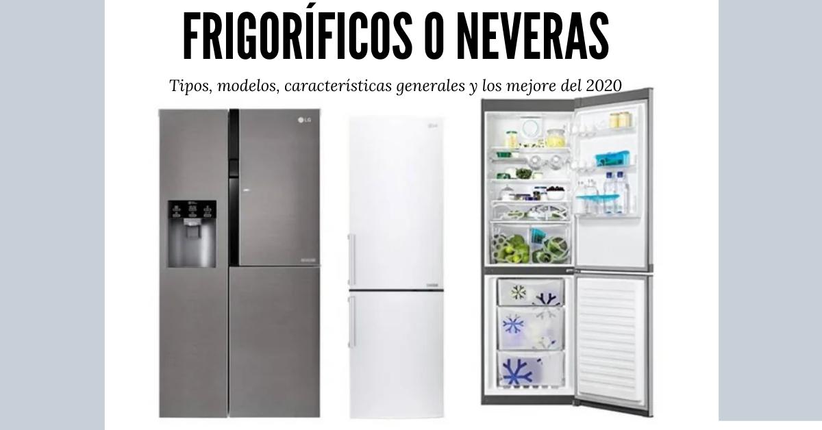mejor frigorifico 2020